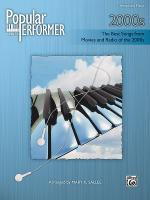 Popular Performer 2000s (The Best Songs from Movies and Radio of the 2000s) - Book Sheet Music