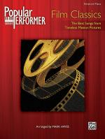 Popular Performer Film Classics (The Best Songs from Timeless Motion Pictures) - Book Sheet Music