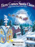 Here Comes Santa Claus (Right Down Santa Claus Lane) Sheet Music Sheet Music