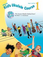Kid's Ukulele Course 1 (The Easiest Ukulele Method Ever!) - Book, CD & DVD Sheet Music
