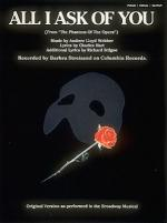 All I Ask Of You (From The Phantom Of The Opera) Sheet Music Sheet Music