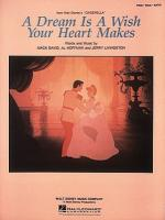 A Dream Is A Wish Your Heart Makes From Walt Disney's Cinderella Sheet Music Sheet Music