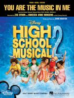 You Are The Music In Me (From High School Musical 2) Sheet Music Sheet Music