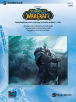 World Of Warcraft, Suite From (Featuring: Wrath of the Lich King / Invincible / Lion's Pride) - Cond Sheet Music