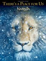 There's A Place For Us (From The Chronicles Of Narnia: The Voyage Of The Dawn Treader Sheet Music Sheet Music