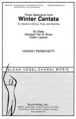 Three Selections From Winter Cantata - For Women's Chorus, Flute, And Marimba Opus 97 PIANO REDUCTIO Sheet Music