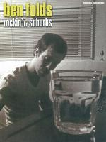 Ben Folds: Rockin' the Suburbs - Book Sheet Music