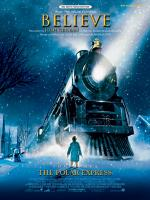 Believe (from The Polar Express) - Sheet Music Sheet Music