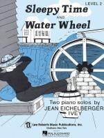 Recital Series For Piano, Yellow (Book II) Sleepy Time & Water Wheel Sheet Music