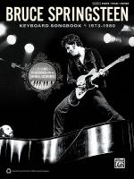 Bruce Springsteen: Keyboard Songbook 1973-1980 (25 Songs Transcribed from the Original Recordings) Sheet Music