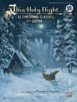 This Holy Night (12 Christmas Classics for Guitar) - Book & CD Sheet Music