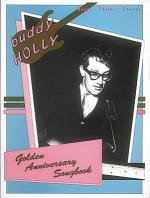 Buddy Holly - Golden Anniversary Songbook Sheet Music