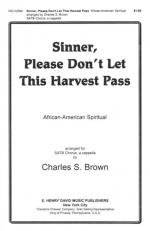 Sinner, Please Don't Let This Sheet Music