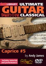 Shredding Classical - Caprice #5 Ultimate Guitar Series Sheet Music