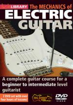 The Mechanics Of Electric Guitar A Complete Guitar Course For A Beginner To Intermediate Level Guita Sheet Music