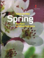 Spring Overture For Wind Orchestra Sheet Music