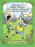 My First Book of Irish Songs and Celtic Dances (Favorite Pieces in Easy Piano Arrangements) Sheet Music