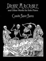 Danse Macabre and Other Works for Solo Piano - Book Sheet Music