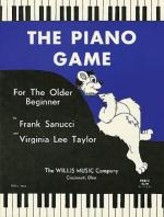 The Piano Game - Older Beginner Early To Later Elementary Level Sheet Music