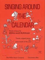 Singing Around The Calendar Later Elementary Level Sheet Music Sheet Music