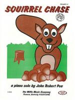 Squirrel Chase Later Elementary Level Sheet Music Sheet Music
