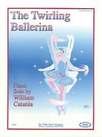 The Twirling Ballerina Later Elementary Level Sheet Music Sheet Music