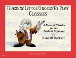 Classics Teaching Little Fingers To Play/Early Elementary Level Sheet Music