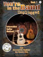 You're In The Band Unplugged Book 1 For Acoustic Guitar Sheet Music