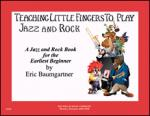 Teaching Little Fingers To Play Jazz And Rock - Book/CD Sheet Music