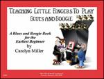 Teaching Little Fingers To Play Blues And Boogie Early Elementary Level Sheet Music