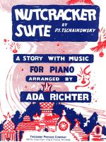 Nutcracker Suite - A Story With Music For Piano SOLO PART Sheet Music