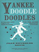Yankee Doodle Doodles - A Theme And Twelve Variations For The Intermediate Pianist SOLO PART Sheet Music