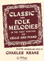 Classic And Folk Melodies - In The First Position For Cello And Piano SOLO PART WITH PIANO REDUCTION Sheet Music