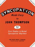 Syncopation Made Easy - Book 1 First Studies In Varied Syncopated Rhythm/Mid To Later Elementary Lev Sheet Music