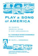 Play A Song Of America 35 Favorite American Songs In Easy Arrangements - 35 Favorite American Songs  Sheet Music