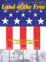 Land Of The Free Later Elementary To Early Intermediate Level Sheet Music