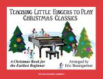 Teaching Little Fingers To Play Christmas Classics Sheet Music