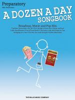 A Dozen A Day Songbook-preparatory Book Mid-Elementary Level Sheet Music