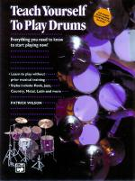 Alfred's Teach Yourself to Play Drums (Everything You Need to Know to Start Playing Now!) - Book & C Sheet Music