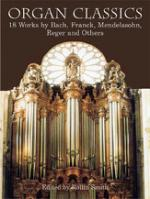 Organ Classics: 21 Works By Bach, Franck, Guilmant, Vierne And Others - Book Sheet Music