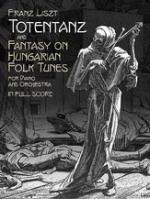 Totentanz & Fantasy on Hungarian Folk Tunes - Book Sheet Music