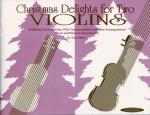Christmas Delights for Two Violins - Book Sheet Music