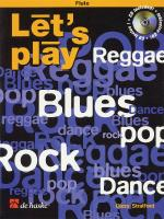 Let's Play Reggae, Blues, Pop, Rock & Dance Eb Alto Saxophone Sheet Music