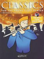 Classics For The Young Player Flute - Grade 1.5 Sheet Music