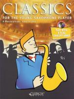 Classics For The Young Player Saxophone - Grade 1.5 Sheet Music