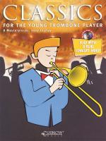 Classics For The Young Player Trombone - Grade 1.5 Sheet Music