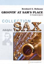 Groovin At Sam's Place For Saxophone Quartet Sheet Music