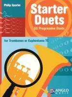 Starter Duets 60 Progressive Duets - Trombone/Euphonium Treble Cleff Sheet Music