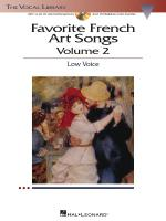 Favorite French Art Songs - Volume 2 The Vocal Library Low Voice Sheet Music