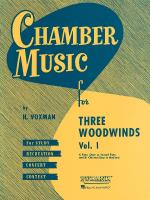 Chamber Music For Three Woodwinds, Volume 1 For Flute, Oboe (Or Second Flute) And Bb Clarinet Sheet Music